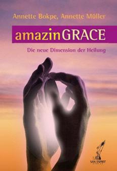 Buch amazinGRACE - Die neue Dimension de