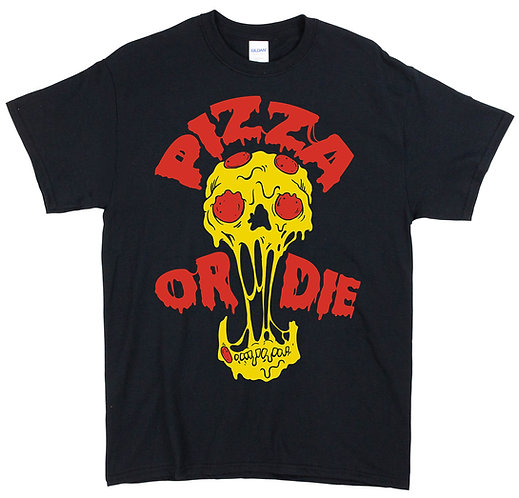Pizza or Die T-Shirt
