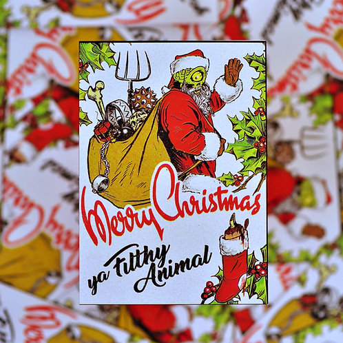 Ya Filthy Animal Christmas Greeting Card