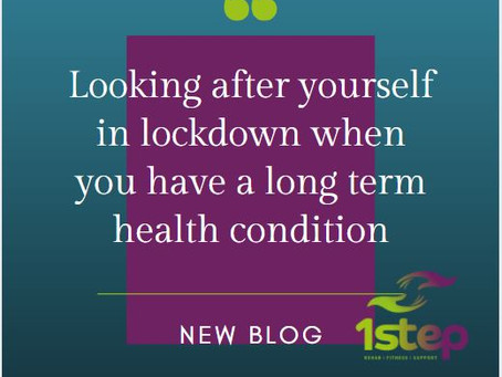 Looking after yourself in lockdown with a long term health condition