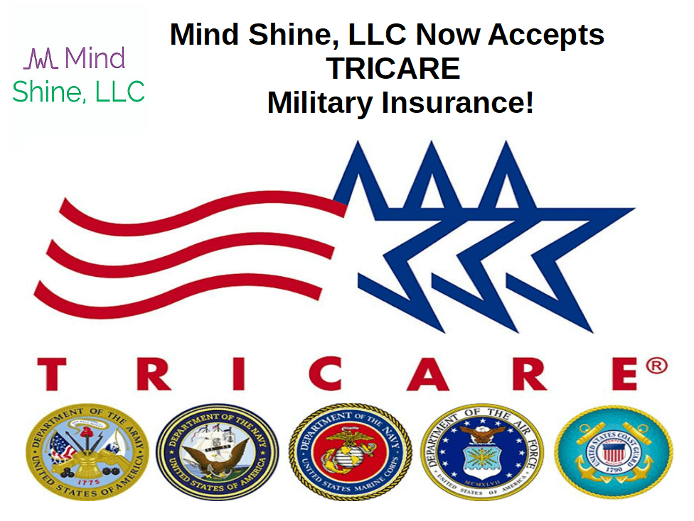 Mind Shine, LLC Now Accepts TRICARE Military Insurance