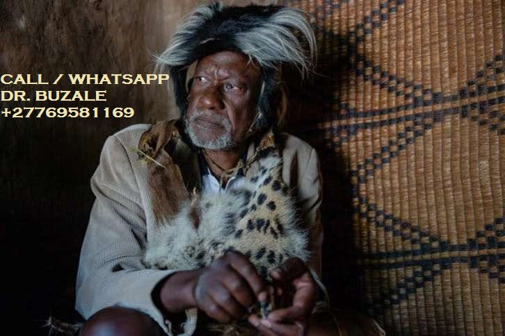 "Dr. BUZALE ''+27769581169'' Is unique Powerful Traditional herbalist healer, Lost Love Spell Caster, Powerful Sangoma, LOTTO Winning Spells, Marriage Spells Caster like no other;  All my services are beyond human imagination and many have always asked for what is behind my magic powers because of their effect to their problems I cast spells no matter how far the client maybe and my spells are guaranteed to work in 3 days maximum.  My miracle healing powers using Ancestral spirits with herbal medicine to heal, Casting spells, solve demonic attack and misfortune related difficulties affecting the majority of people all over the world.  * Bring back your lost lover even if lost for a long time in 3 days. * The sickness/problem that medical and other healers failed to solve * Remove the black spot in your hands that keeps taking away your lucks and money * eliminating family fights between family members to have peace & harmony at home. * Marriage with eternal happiness and love, have your partner alone. * Attract customers to your business. * Find out why you're not progressing in your life and offer for you solution. * Self and home protection * Cleanse your space, business, land, home or any of your properties from bad luck or Evil omen. * Get help with court case to make them dismissed or win them immediately. * spell to take away bad luck & give good luck in life * fix broken relationships, marriages * I have herbs for losing weight and bring back your beauty. * solve financial and domestic difficulties * I make you gain promotions at work place. * Cure HIV-AIDS * cure madness/stress/addictions/long illnesses. * have spells for gambling/lotto/ casinos. * have powerful herbs for Manhood problems.  FOR DETAILED INFORMATION: CALL/WHATSAPP Dr. BUZALE '+27769581169' Email me: drbuzalehealer@gmail.com Visit my website:  https://www.powerful-traditional-herbalist-healer.com/ NOTE: ""I HELP AND DO DELIVERIES TO PEOPLE ACROSS THE WHOLE WORLD""."