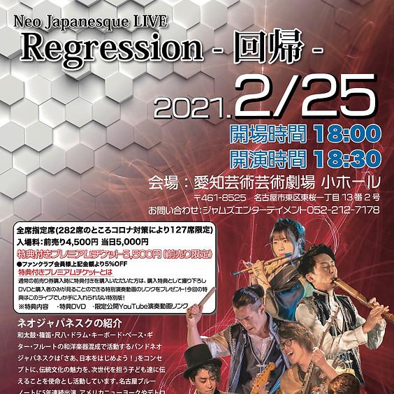 Neo Japanesque LIVE Regression -回帰-