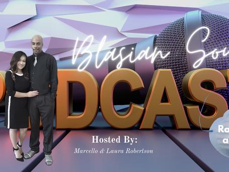 """Blasian Soul""Podcast Launch"