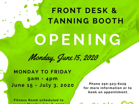 Front desk & tanning booth re-opening!
