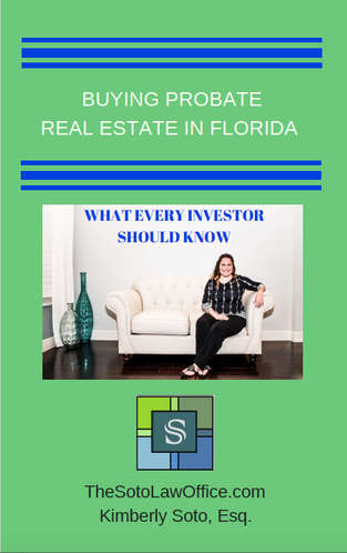 Buying Probate Real Estate in Florida - What Every Investor Should Know (Including Probate Leads)
