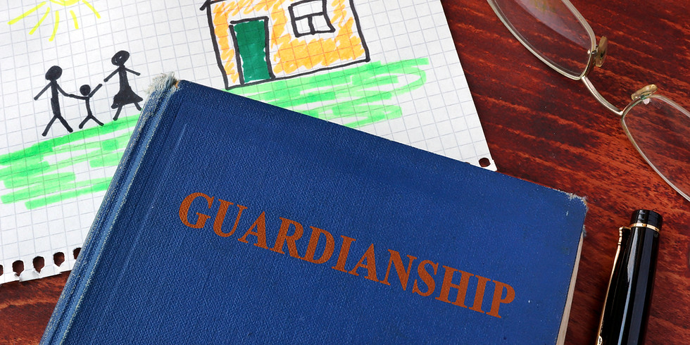 FREE SEMINAR  Guardianship of the Person and Property