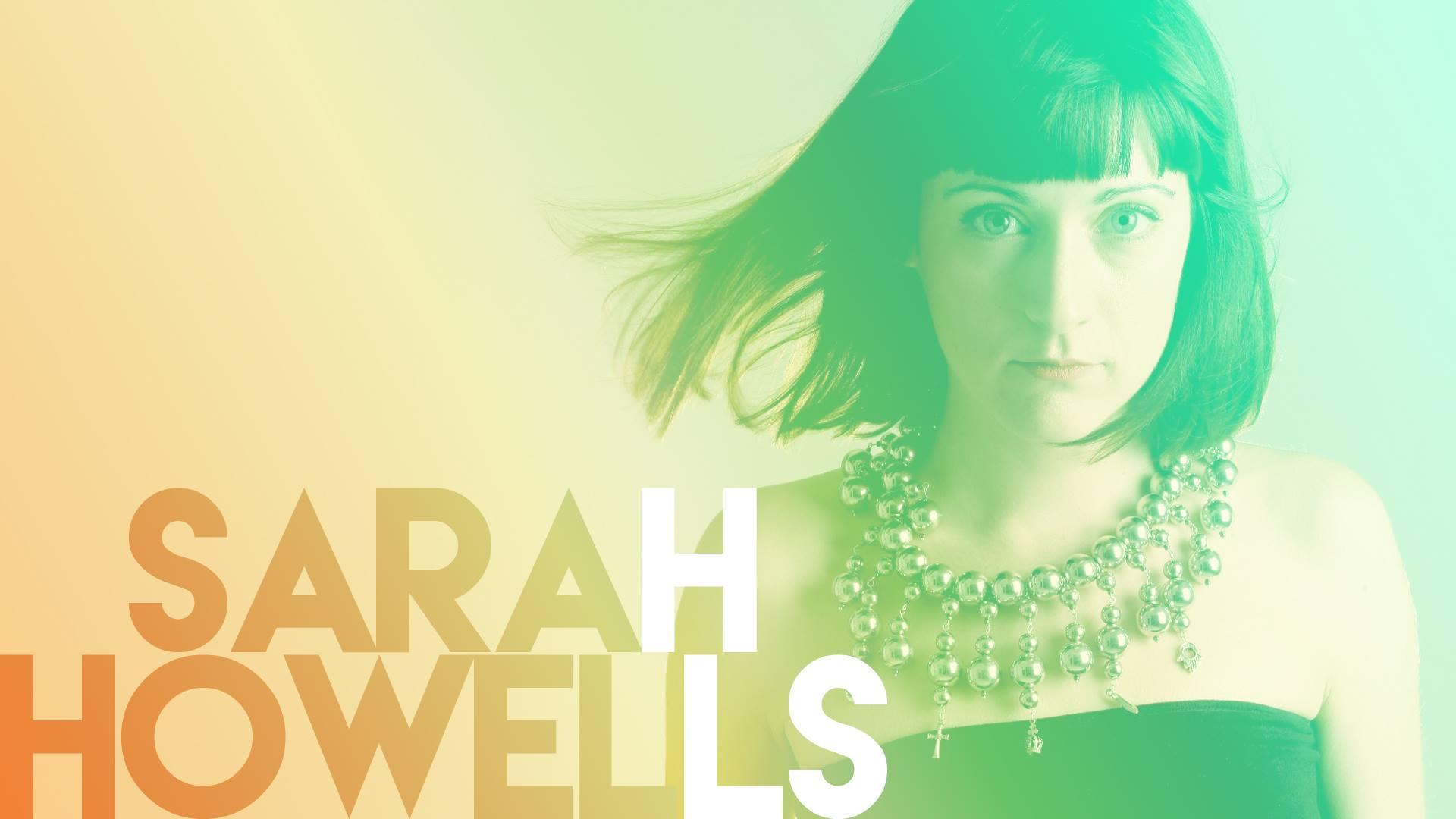 Sarah Howells