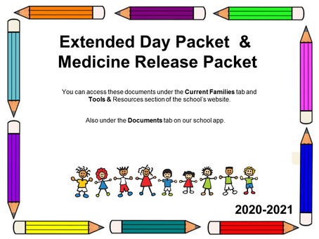 Extended Day Packet and Medicine Release Packet