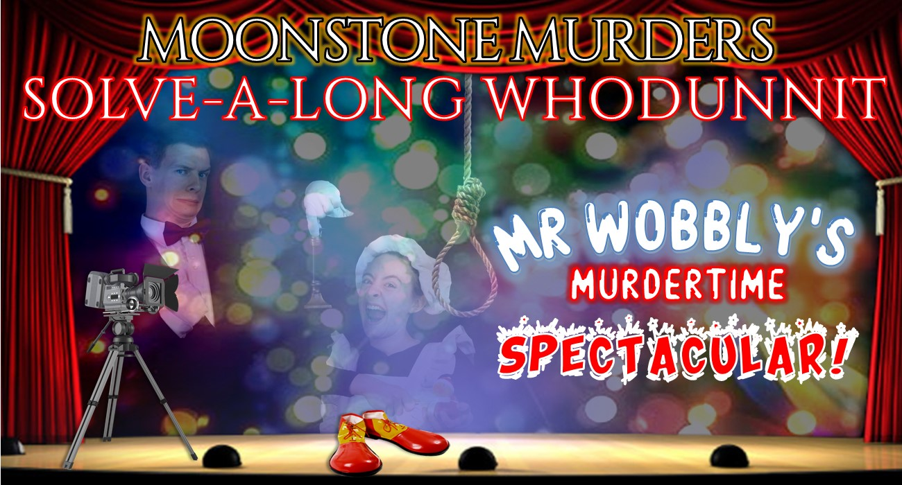 Mr Wobbly's Murdertime Spectacular!