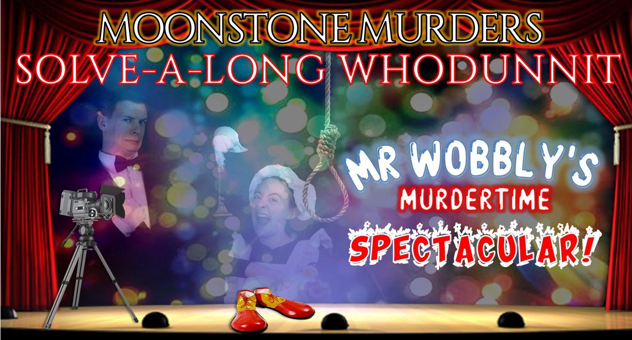 Mr Wobbly's Murdertime Spectacular