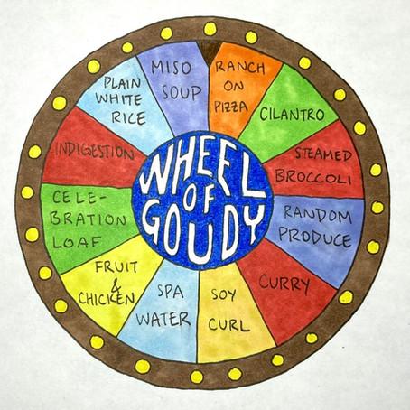 Wheel of Goudy- take a spin!