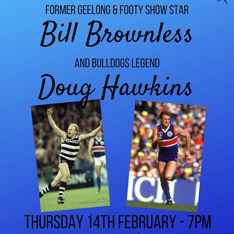 Bill Brownless & Doug Hawkins