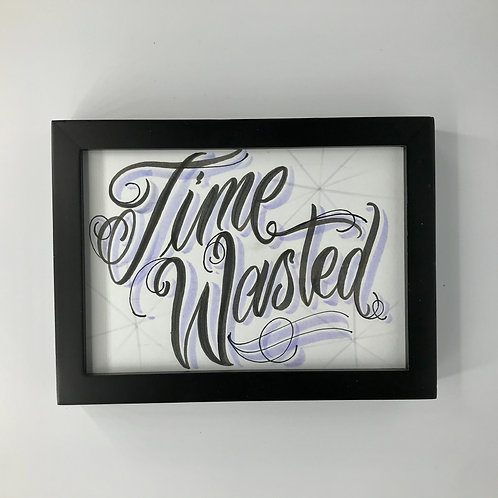 """Time Wasted"" by Arturo DonJuan"