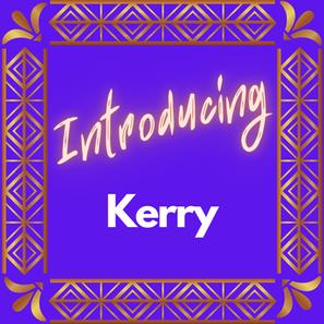 Meet Kerry