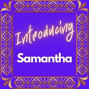 Meet Samantha