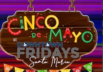 Downtown Fridays Santa Maria 05.03.19