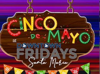 Downtown Fridays Santa Maria 05.03.19