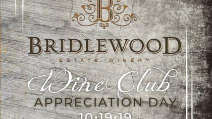 Bridlewood Wine Club Appreciation Day