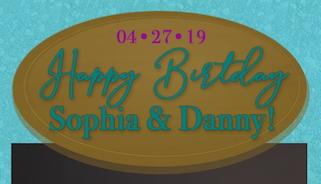 Sophia & Danny's Birthday