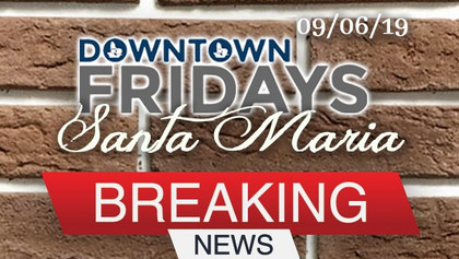 Downtown Fridays Santa Maria 09/06/19