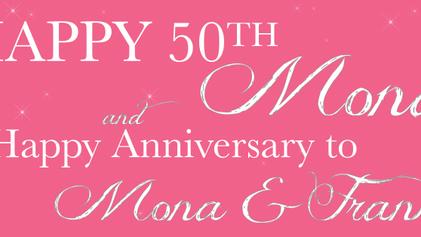 Mona's 50th Birthday
