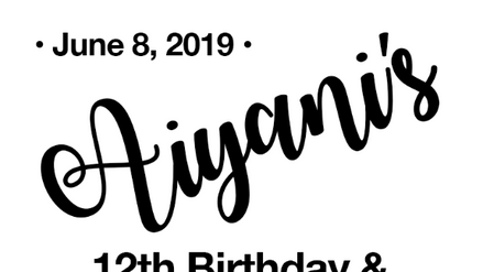 Aiyani's 12th Bday & Graduation 06.08.19