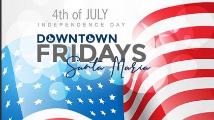 Downtown Fridays Santa Maria 06.28.19