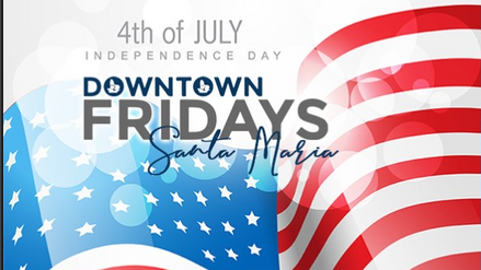 Downtown Fridays Santa Maria 06.28.19