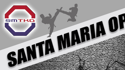 Santa Maria Open Taekwondo Tournament 10.05.19