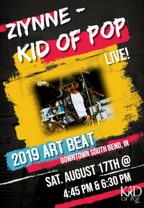 Ziynne - Kid of Pop set to perform at the 2019 Art Beat in South Bend, Indiana!