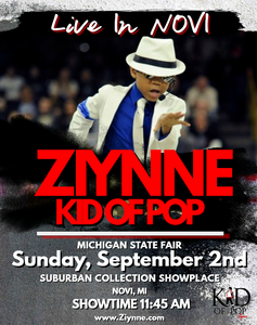 Ziynne - Kid of Pop will perform at the 2018 Michigan State Fair in Novi, MI!