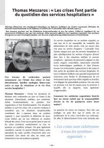 Meszaros, T., (2014) « Les crises font partie du quotidien des services hospitaliers », La Revue des Affaires, n°1, Janvier-Février 2014, pp. 60-62.