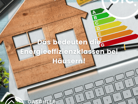 Was bedeuten die Energieeffizienzklassen bei Häusern?