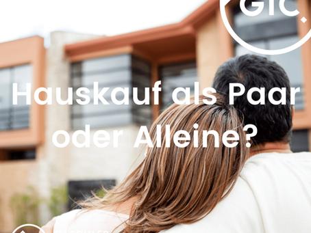 Hauskauf als Paar oder alleine?