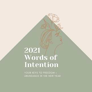 Copy of 2021 Words of Intention.png