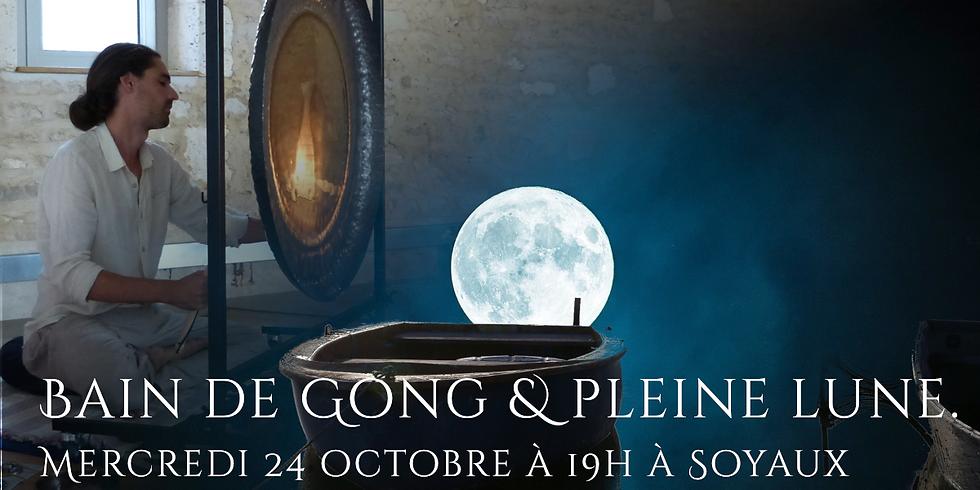 Bain de gong et pleine lune