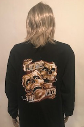 MENS LONG SLEEVE SHIRT PLAY NOW, PAY LATER SKULL
