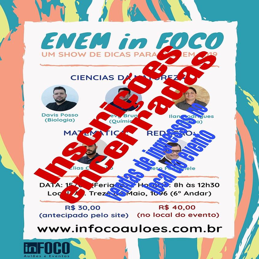 Aulão ENEM in FOCO 2019 (1ª Edição)