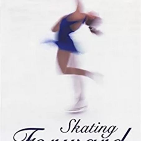 Skating Forward - Olympic Memories, Olympic Spirit