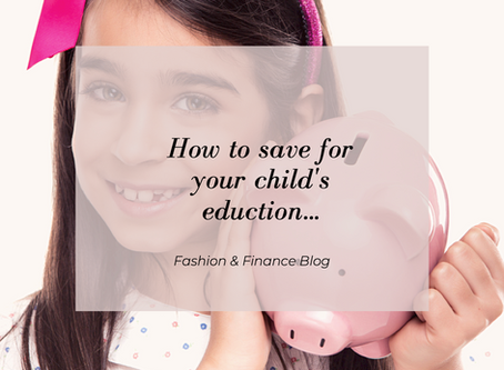 How to SAVE for your children's education