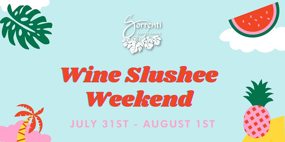 Slushee Weekend