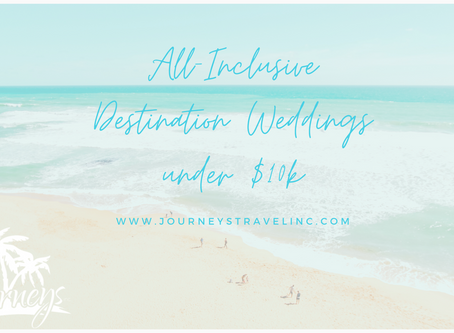 All-Inclusive Destination Weddings under $10k