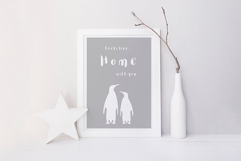 Feels like Home Print