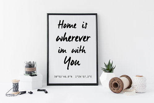 'Home Is Wherever I'm With You' Co-ordinate Print
