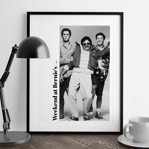 Weekend at Bernies Art Print