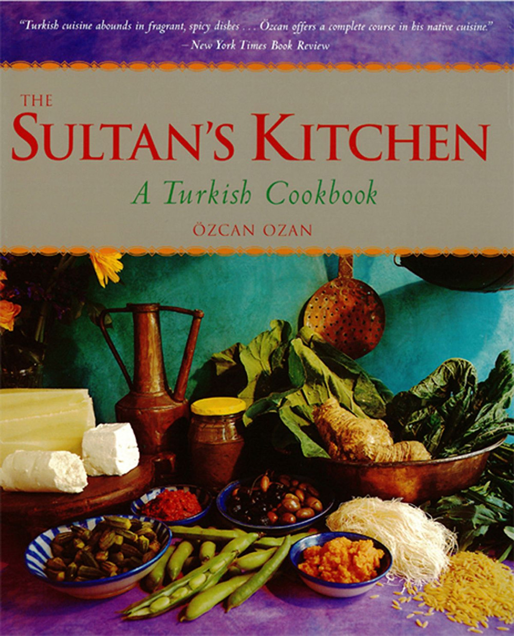 The Sultan's Kitchen Ozcan Ozan Mediterranean Meals