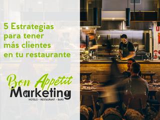 5 Estrategias para tener más clientes en tu restaurante