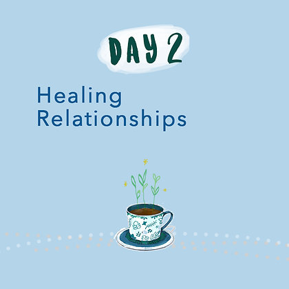 Healing Relationships (2 persons)