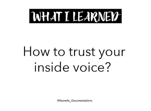 Can I Trust My Inside Voice?